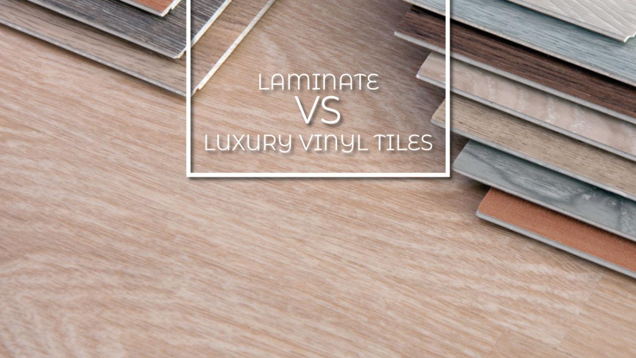 laminate vs luxury vinyl tiles